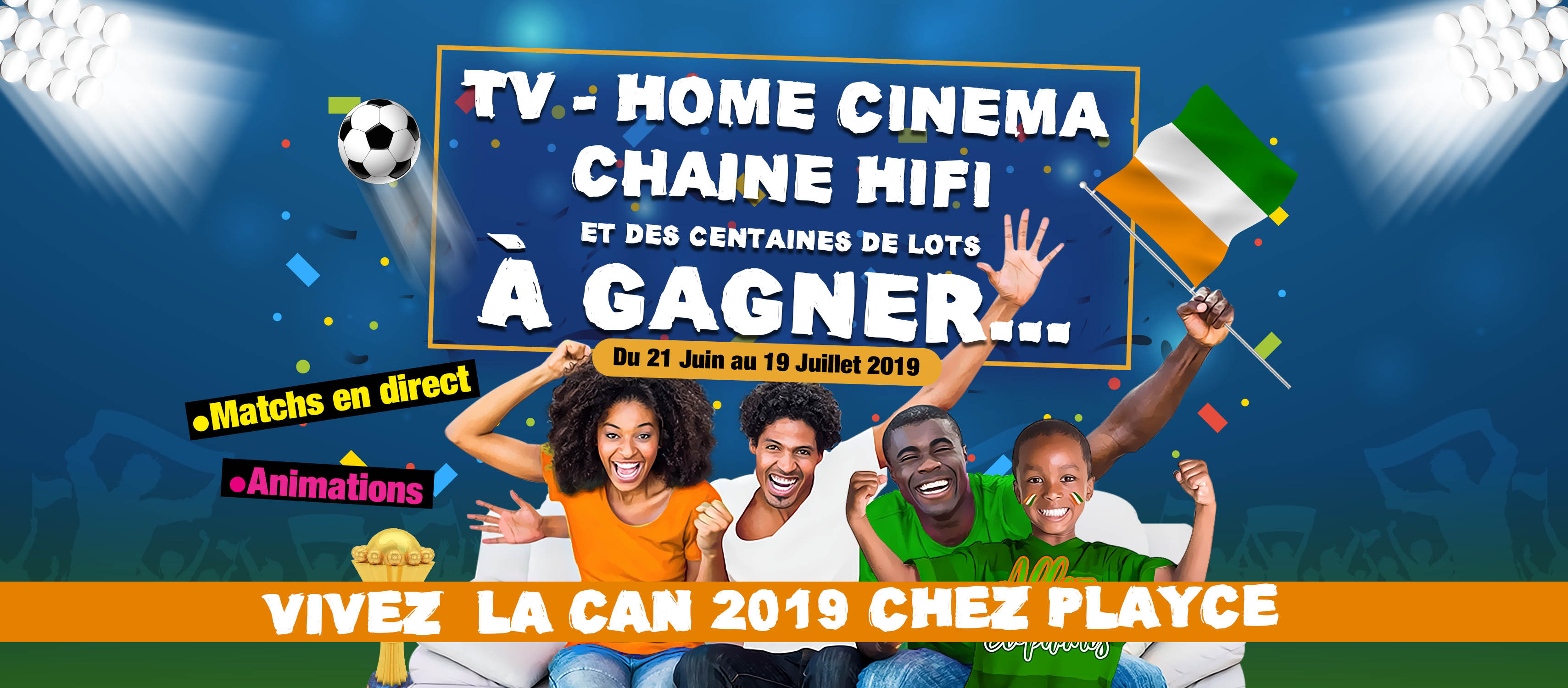 Animations CAN 2019 chez PlaYce