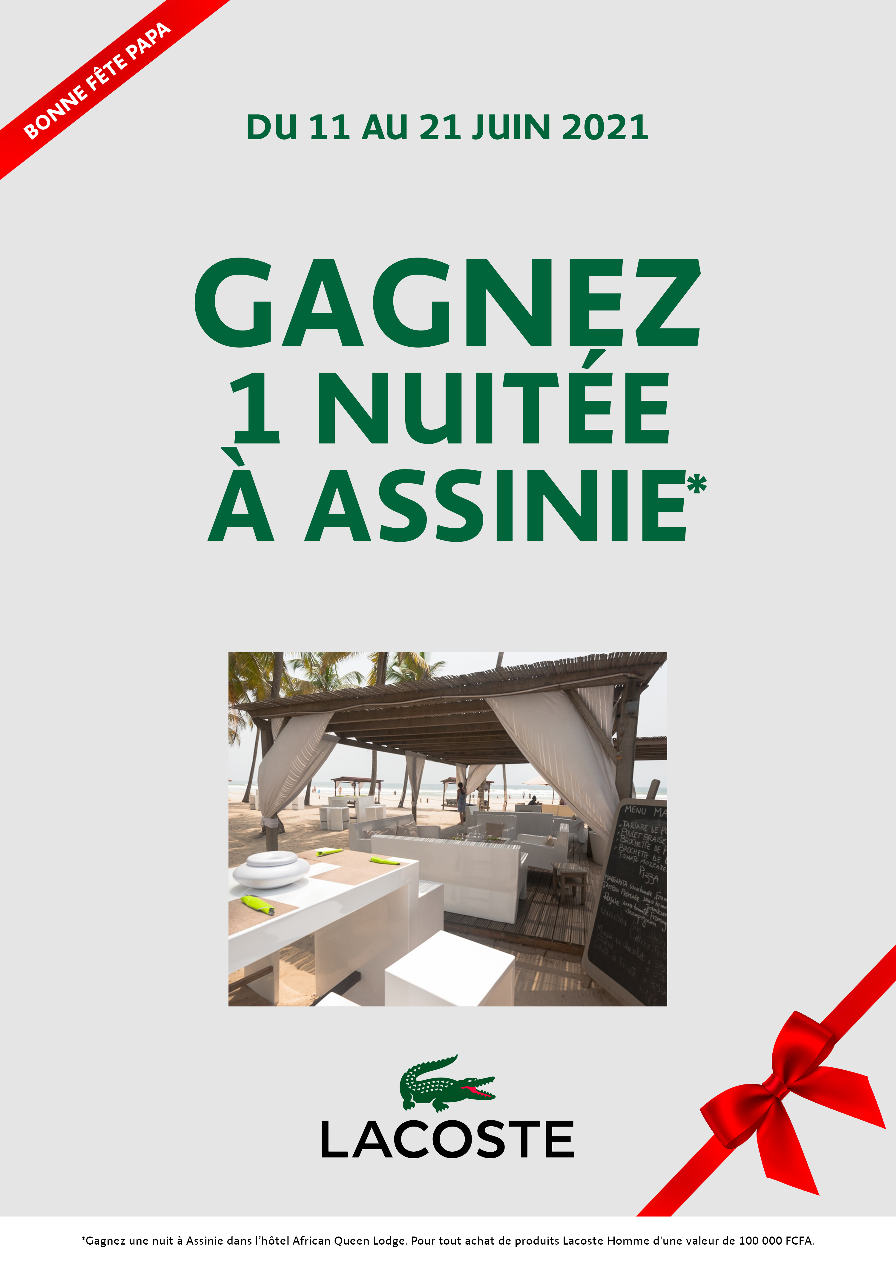 GAGNER UNE NUITEE LACOSTE